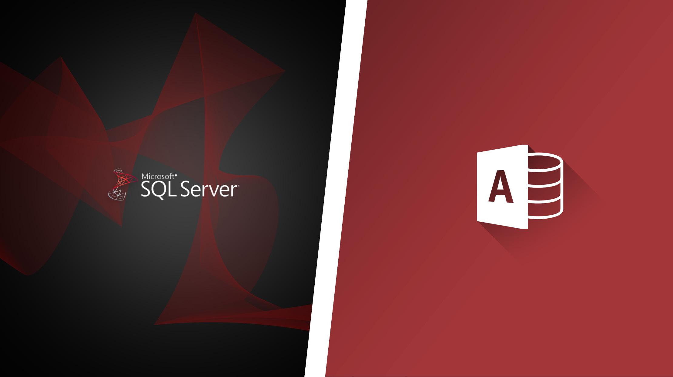 SQL Server vs. Access